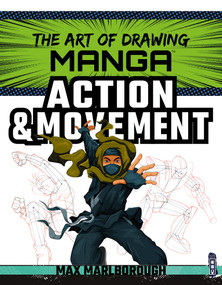 Manga Action & Movement by Max Marlborough, 9781912904822