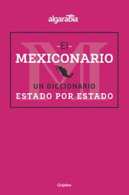 Mexiconario / Mexiconary by Algarabía, 9786073184168