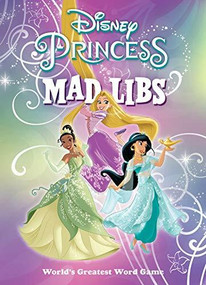 Disney Princess Mad Libs by Sarah Fabiny, 9780593093924