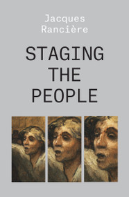 Staging the People (The Proletarian and His Double) - 9781788736527 by Jacques Ranciere, 9781788736527