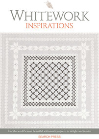 Whitework Inspirations (8 of the world's most beautiful whitework projects, to delight and inspire) by Inspirations Studio, 9781782218326