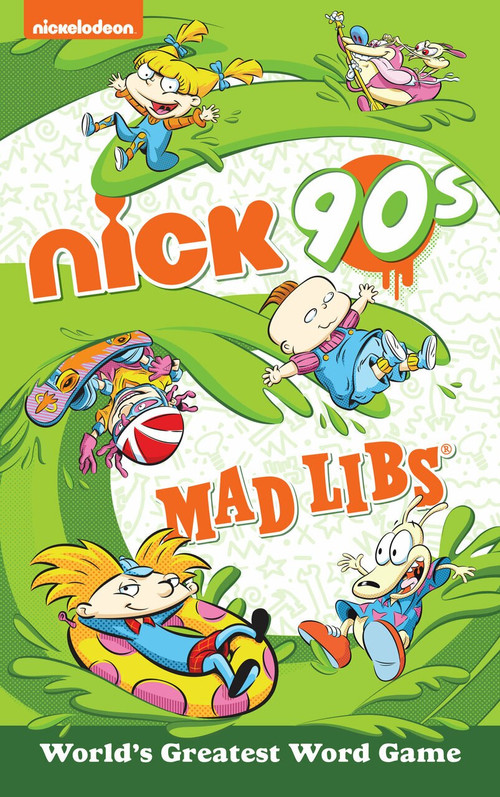 Nickelodeon: Nick 90s Mad Libs by Gabriella DeGennaro, 9780593096284