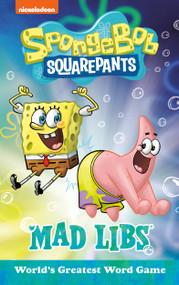 SpongeBob SquarePants Mad Libs by Gabriella DeGennaro, 9780593096277