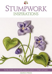 Stumpwork Inspirations (8 of the world's most beautiful stumpwork projects, to delight and inspire) by Inspirations Studio, 9781782218319