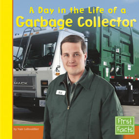 A Day in the Life of a Garbage Collector (Miniature Edition) by Nate LeBoutillier, 9780736846721