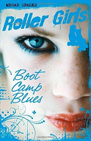 Boot Camp Blues by Megan Sparks, 9781623700577