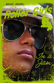 In A Jam by Megan Sparks, 9781623700584