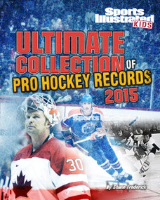 Ultimate Collection of Pro Hockey Records 2015 by Shane Frederick, 9781491419625