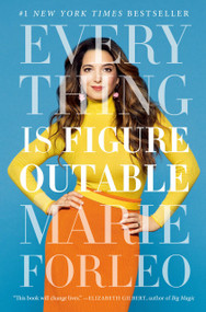 Everything Is Figureoutable by Marie Forleo, 9780525534990