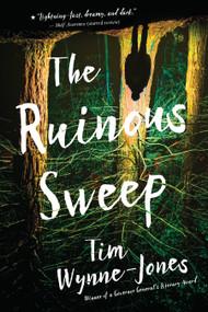 The Ruinous Sweep - 9781536208795 by Tim Wynne-Jones, 9781536208795