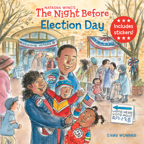 The Night Before Election Day by Natasha Wing, Amy Wummer, 9780593095676