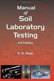 Manual of Soil Laboratory Testing - 9781904445364 by K. H. Head, 9781904445364