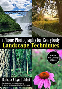 iPhone Photography for Everybody (Landscape Techniques) by Lynch-Johnt, 9781682034408