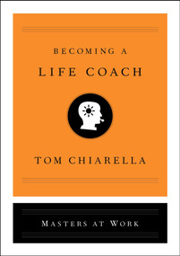 Becoming a Life Coach by Tom Chiarella, 9781501197680