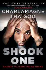Shook One (Anxiety Playing Tricks on Me) - 9781501193262 by Charlamagne Tha God, 9781501193262