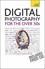 Digital Photography For The Over 50s by Peter Cope, 9781444100853