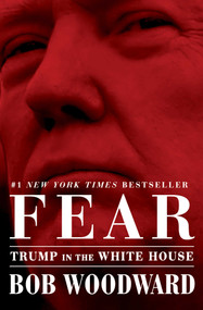 Fear (Trump in the White House) - 9781501175527 by Bob Woodward, 9781501175527