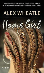 Home Girl - 9781617757952 by Alex Wheatle, 9781617757952