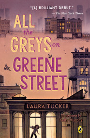 All the Greys on Greene Street - 9780451479556 by Laura Tucker, 9780451479556