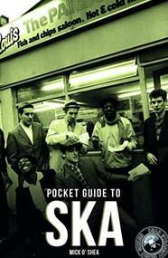 Dead Straight Pocket Guide to Ska by Mick O'Shea, 9781911346678