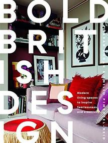 Bold British Design (Creating a Fearless, Modern Living Space) by Emilio Pimentel-Reid, Sarah Hogan, 9781787135116