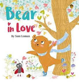 Bear in Love - 9781605375229 by Sam Loman, 9781605375229