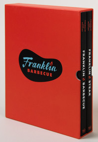 The Franklin Barbecue Collection [Special Edition, Two-Book Boxed Set] (Franklin Barbecue and Franklin Steak) by Aaron Franklin, Jordan Mackay, 9781984858924