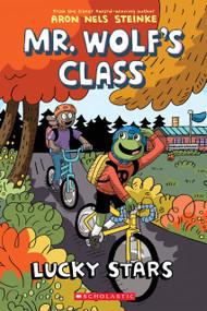 Lucky Stars (Mr. Wolf's Class #3) by Aron Nels Steinke, 9781338047837