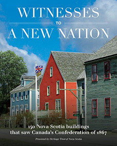 Witnesses to a New Nation by , 9780986873348