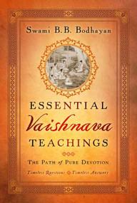 Essential Vaishnava Teachings by B. B. Swami Bodhayan, 9781683838517