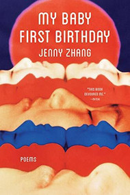 My Baby First Birthday by Jenny Zhang, 9781947793811