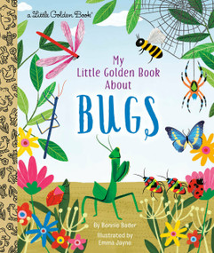 My Little Golden Book About Bugs by Bonnie Bader, Emma Jayne, 9780593123881