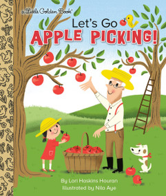 Let's Go Apple Picking! by Lori Haskins Houran, Nila Aye, 9780593123256