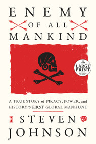 Enemy of All Mankind (A True Story of Piracy, Power, and History's First Global Manhunt) - 9780593171813 by Steven Johnson, 9780593171813