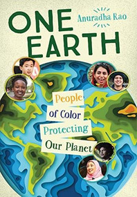 One Earth (People of Color Protecting Our Planet) by Anuradha Rao, 9781459818866
