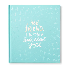 Hey Friend, I Wrote a Book About You by Miriam Hathaway, 9781946873576