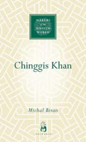 Chinggis Khan by Michal Biran, 9781851685028