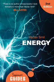Energy (A Beginner's Guide) by Vaclav Smil, 9781786071330