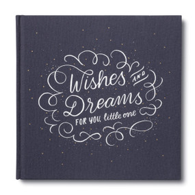 Wishes & Dreams for You, Little One by Miriam Hathaway, 9781946873644