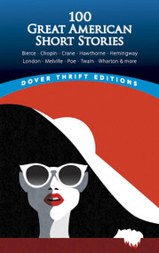 100 Great American Short Stories by John Grafton, 9780486831848