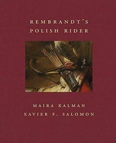 Rembrandt's Polish Rider by Maira Kalman, Xavier F. Salomon, 9781911282532