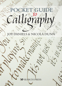 Pocket Guide to Calligraphy by Joy Daniels, Nicola Dunn, 9781782218159