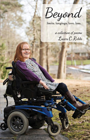 Beyond (limits. longings. love. loss.) by Laura C. Robb, 9781543992793