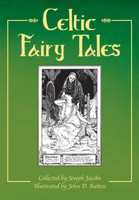 Celtic Fairy Tales - 9781629142272 by Joseph Jacobs, John D. Batten, 9781629142272