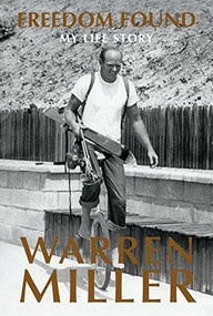 Freedom Found (My Life Story) by Warren Miller, Andy Bigford, 9780963614469