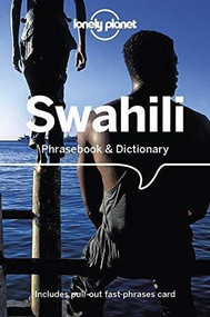 Lonely Planet Swahili Phrasebook & Dictionary by Lonely Planet, 9781786570871