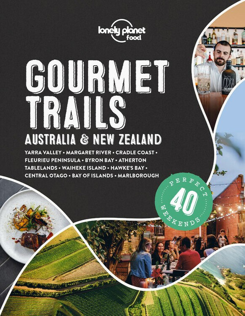 Lonely Planet Gourmet Trails - Australia & New Zealand (Miniature Edition) by Lonely Planet Food, Lonely Planet Food, 9781838691028