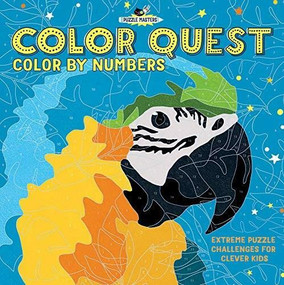 Color Quest: Color By Numbers (Extreme Puzzle Challenges for Clever Kids) by Amanda Learmonth, Lauren Farnsworth, 9781438011462