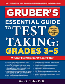 Gruber's Essential Guide to Test Taking: Grades 3-5 by Gary Gruber, 9781510754263