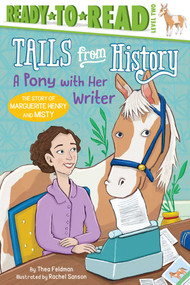 A Pony with Her Writer (The Story of Marguerite Henry and Misty) - 9781534451537 by Thea Feldman, Rachel Sanson, 9781534451537